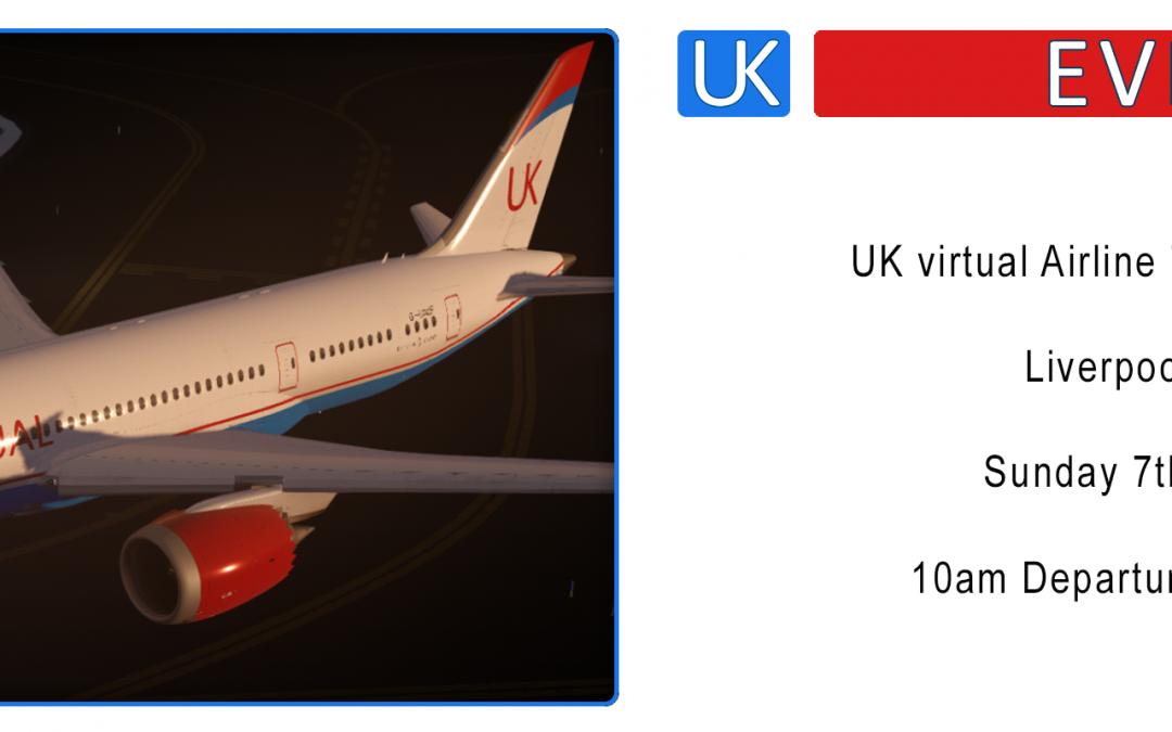 UK virtual 787 Launch Flight ! Liverpool – Dubai / 07/07/2019