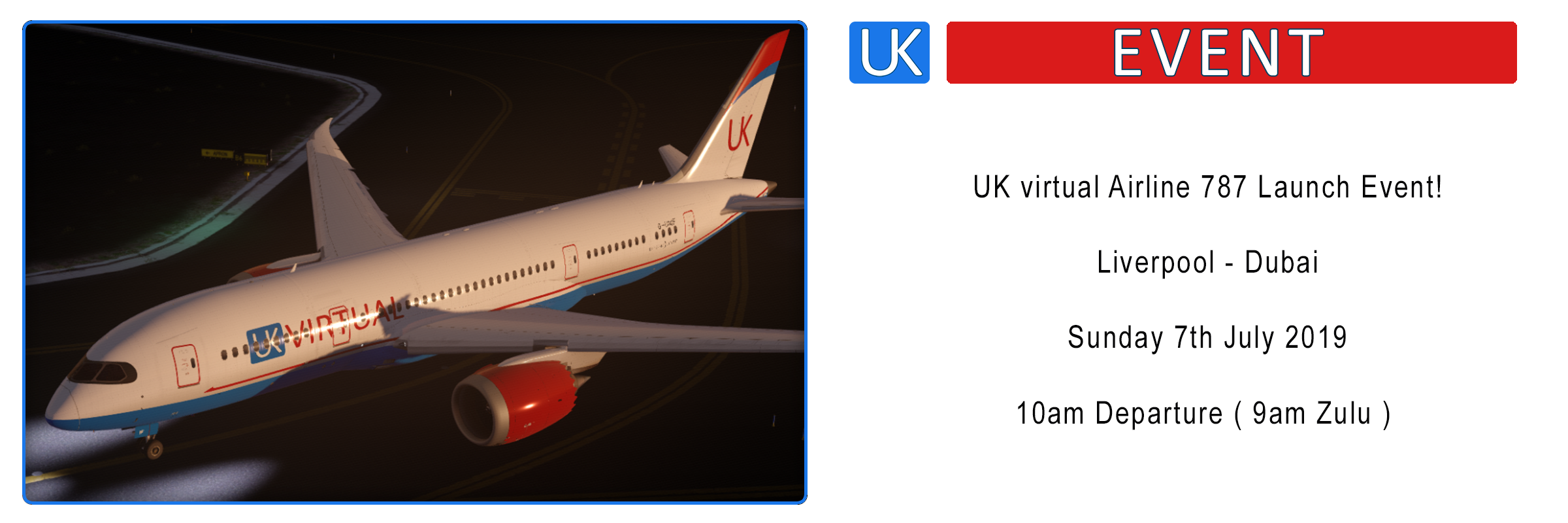 UK virtual 787 Launch Flight ! Liverpool – Dubai / 07/07/2019