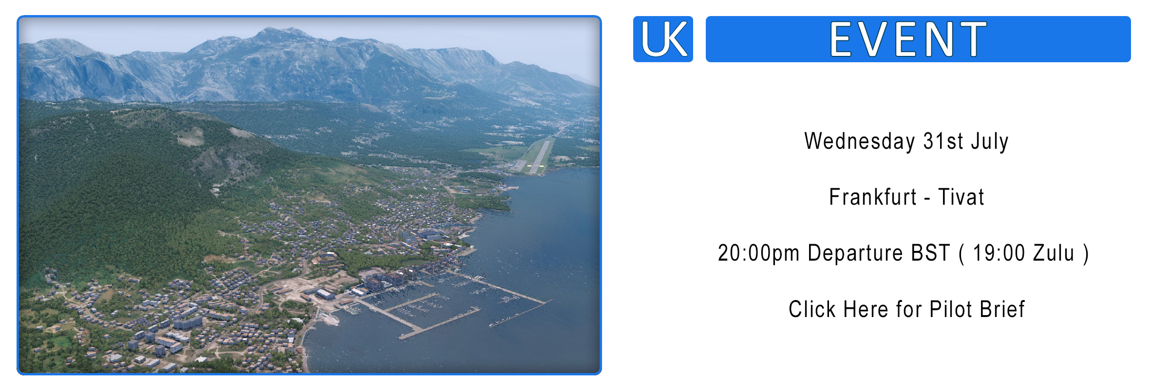 Group Flight – Frankfurt / Tivat – Wednesday 31st July