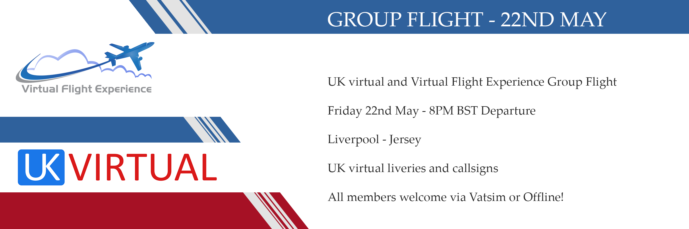 New Group Flight – 22/05/2020 20:00
