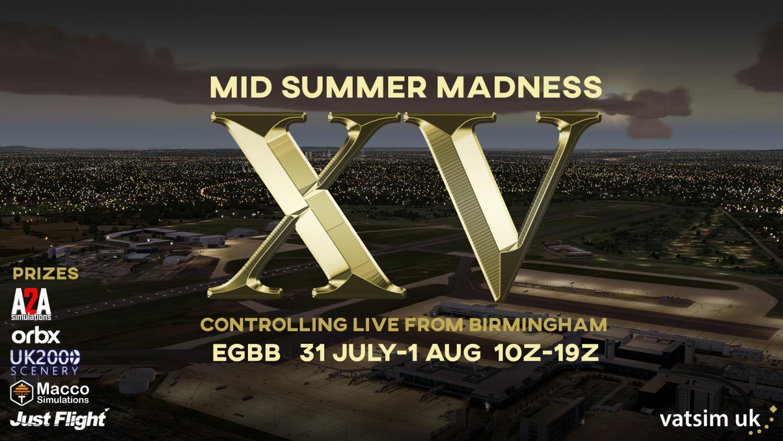Mid Summer Madness XV!